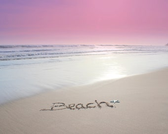 Beach written in sand at sunset, beach sand writing, beach writing, pink sky enhanced to be a berry pink color. Baby's room, any decor