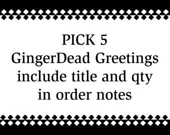 GingerDead Greeting Cards - Custom 5 pack - You Choose
