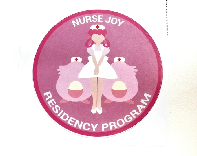 Nurse Joy Residency Program Pokemon Inspired Sticker | Hand Made Sticker | Pokemon Sticker