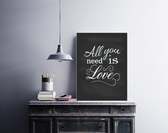 All You Need Is Love, Wall Decor, Home Decor, Printable Art, Song Lyric Art, Downloadable Digital File