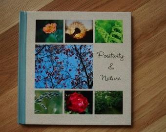 Positivity & Nature - Motivational Book of Original Nature Photography