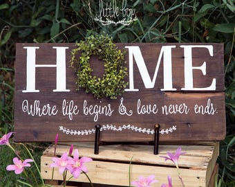 Home sign, Where Life Begins and Love Never Ends, Love home sign, rustic sign