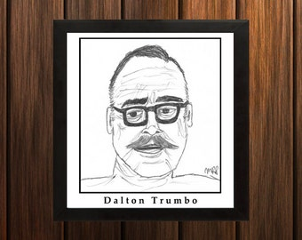 Dalton Trumbo - Sketch Print - 8.5x9 inches - Black and White - Pen - Caricature Poster