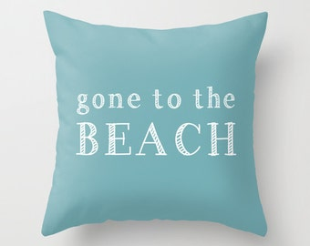 Beach House Pillow cover, Gone To The Beach Pillow cover, beach house decor, beach house gift, hostess gift ideas, surf decor