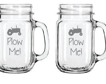 Etched Plow Me GLass  with Tractor Funny FREE Personalization