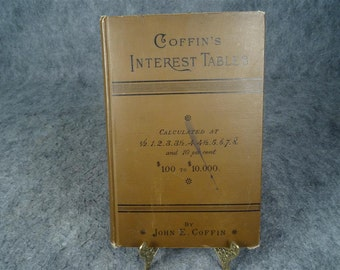 Coffin's Interest Tables By John E. Coffin Hardcover 1913