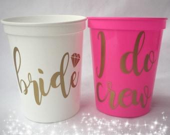 Bachelorette Party Favors - Bachelorette Stadium Cups - I Do Crew - Fun Wedding Favors - Personalized Bridesmaid Gift - Bachelorette Party