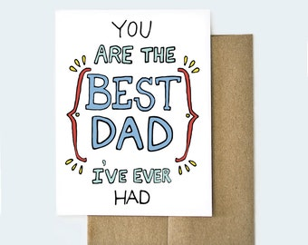 Best Dad Ever Card, Funny Father's Day Card, Best Dad Card, Card for Dad, Best Dad Award Card, Best Dad I've Ever Had, Father's Day Card