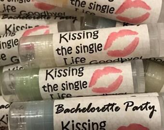 Bachelorette Lip Balm, Bachelorette Party Favors, Kissing the Single Life Goodbye Personalized Bachelorette  Party Gift