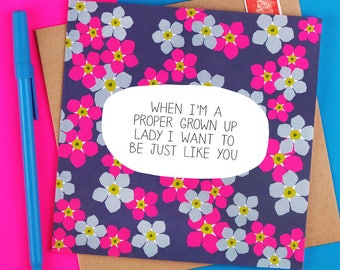 Proper Grown Up Lady - Funny Mothers Day Card - mum birthday card - mom birthday card - thank you card - grandmother birthday