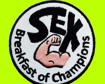 Sex Breakfast Of Champions Embroidered Cloth Iron On Patch