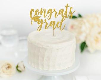Congrats Grad Cake Topper - Congrats Grad - Graduation Party Decorations - Graduation Cake Topper - 2018 Grad Party - 2018 Graduation