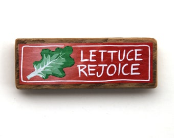 Lettuce Rejoice - Vegetable Pun - Color Laser Print Mounted on wood