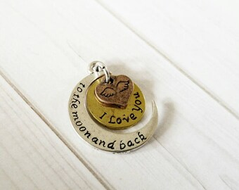 Quote Pendant Word Pendant Moon Charm I Love You to the Moon and Back Charm Moon Pendant Antiqued Silver Gold Copper Quote Charm Word Charm