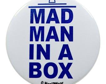 11th Who Doctor 2.25 Inch Geek Button Mad Man in a Box