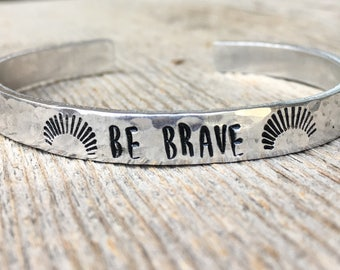 Be Brave Bracelet, Be Brave Jewelry, Motivational Bracelet, Inspirational Bracelet, Gift for Her, Gift for Grad, Graduation Gift