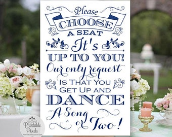 Navy Blue Printable Choose A Seat Not A Side Sign, Wedding, No Seating Plan (#NSP8N)