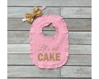 pink birthday bib 1st birthday bib smash cake bib gold sequin bow let's eat cake bib gold glitter bib 1st birthday outfit