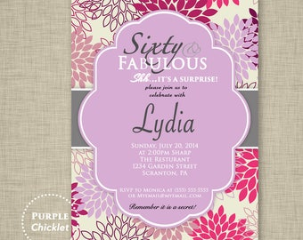 60 and Fabulous Purple Lilac 60th Birthday Invitation Surprise Party flower burst Party Invite Printable Personalized JPG File Invite (115)