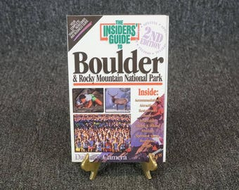 The Insider's Guide To Boulder By Reed Glenn & Shelley D. Schlender C. 1995
