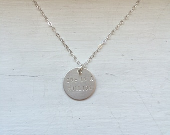 One in a million necklace, initial disc necklace, personalized sterling silver necklace, monogram, bridesmaid gift, metal stamped