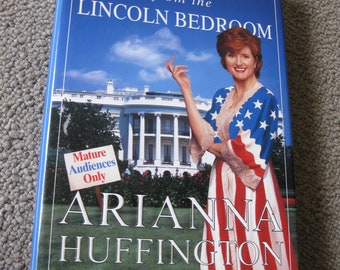 Arianna Huffington Signed Book Greetings From The Lincoln Bedroom