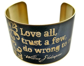 """William SHAKESPEARE cuff bracelet """"Love all, trust a few, do wrong to none"""" brass Gifts for her"""