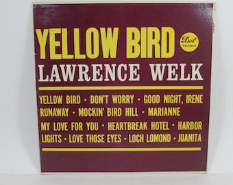 Lawrence Welk Yellow Bird, Vintage Mid Century Vinyl LP Record Album