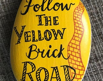 The Wizard of Oz - hand painted rock -  follow the yellow brick road