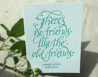 Literary Friendship Card (Letterpressed Calligraphy) with quote by James Joyce