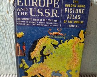 Golden Book, Picture Atlas of the World, Vintage Children's Book, Golden Press, Copyright 1960, Europe and USSR