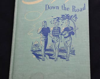 Singing Down the Road-Popular Songs Arranged for Male Voices-Music of America-Songs of the Open Road-Elie Siegmeister-Vintage Song Book