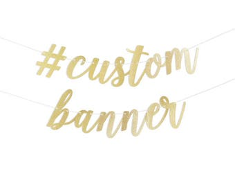 Custom Script Banner in Gold Glitter or Silver Glitter with Metallic Bakers Twine