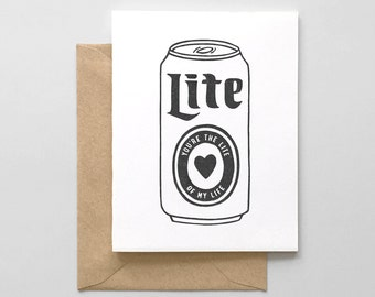 Lite of My Life Letterpress Greeting Card