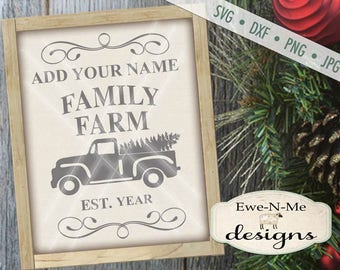 Christmas SVG - You Personalize It with Your Family Name - Old Truck and Christmas Tree SVG - Commercial Use SVG - svg, dxf, png, jpg