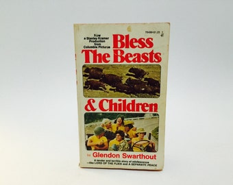 Vintage Pop Culture Book Bless the Beasts and Children by Glendon Swarthout 1974 Movie Tie-In Edition Paperback