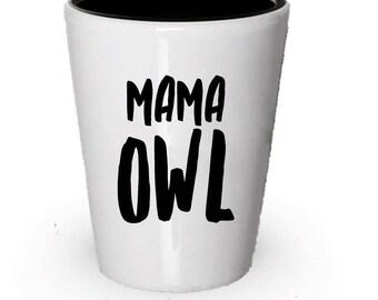 Mama Owl Shot Glass , Ceramic Gift , Christmas Present , Birthday Gifts , Anniversary Gift