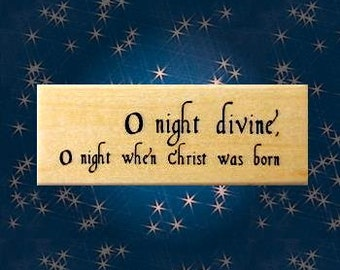 O Night Divine Mounted rubber stamp, Christian, Jesus Christ, religious Christmas, nativity, Sweet Grass Stamps No.13