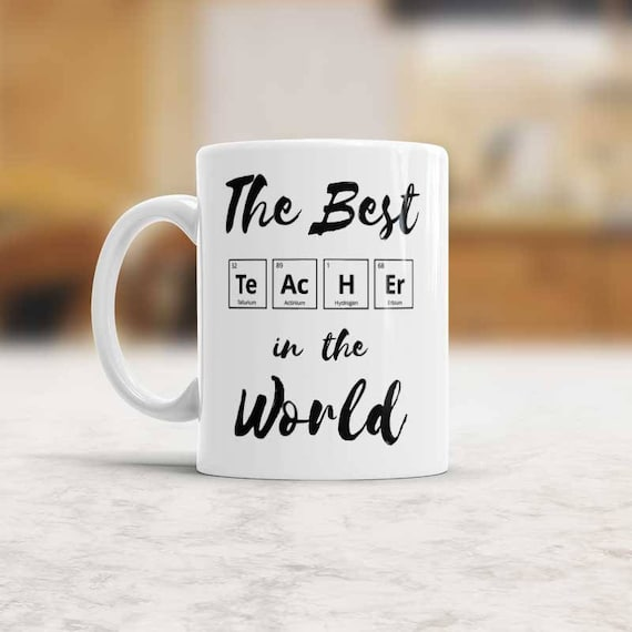chemistry teacher gift the best teacher in the world coffee mug birthday gift for favorite teacher chemical elements periodic table cup - Periodic Table Zi