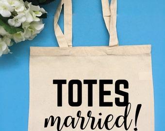 Totes Married Bag Bridal Party Tote Bag Customizable Tote Bag Bride Tote Bag Gift for Bride Vacation Tote Bachelorette Party Tote Bag Bride
