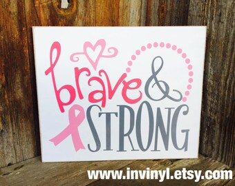 Brave and Strong, AWARENESS RIBBON wood sign. Pink Ribbon. Customize for free, Breast cancer awareness. hand painted, Red ribbon,