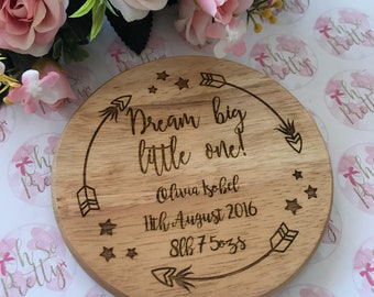 Dream Big Little One Personalised Plaque
