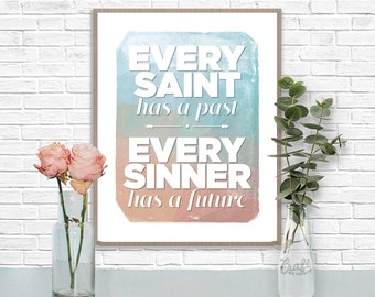 Every Saint Every Sinner Digital Print • Ombre Watercolor Inspirational Quote • Instant Download Artwork • Home Decor Wall Art Printable