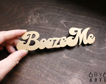 Booze Me Refrigerator Magnet   Gifts for Mom   Bar Decor   Funny Gifts for Adults