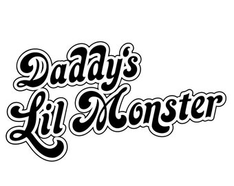 Daddy's Lil Monster # 11 - 8 x 10 - T Shirt Iron On Transfer