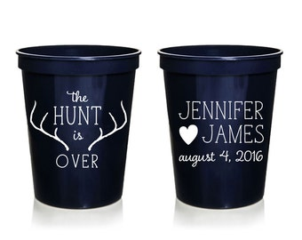 The Hunt is Over Custom Wedding Cups, Personalized Wedding Cups, Rehersal Dinner, Plastic Wedding Cup, Wedding Favor