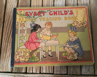 Antique Book Titled Every Child's Pencil Tracing Book No. 40 The Platt & Munk Co. 1917