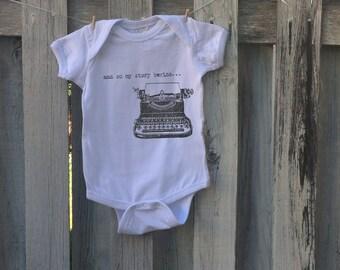And so my story begins…  Typewriter Art Hipster Baby Onesie
