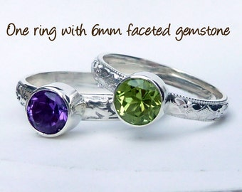 Mothers  Ring - One Birthstone Stacking Ring w/ 6mm Faceted Gemstone - Stackable Rings - Family Ring -  Stackable Rings - Sterling Silver