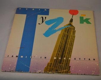 Vintage Gatefold Record Tyzik: Jammin in Manhattan Album 422-821-605-1-Y-1